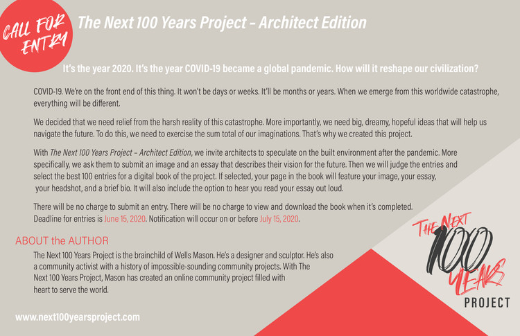 The Next 100 Years Project - Architect Edition, It's the year 2020. It's the year COVID-19 became a global pandemic. How will it reshape our civilization?  We invite you to envision the future.