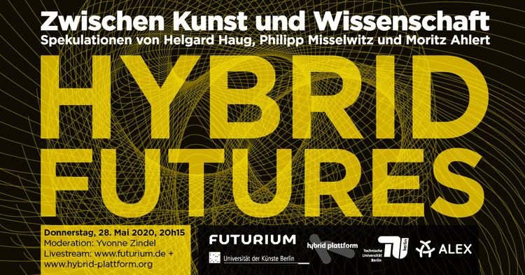 Hybrid Futures: A Panel Discussion with Helgard Haug, Philipp Misselwitz und Moritz Ahlert, Futurium
