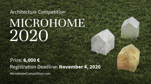 Enter the MICROHOME 2020  ArchitectureCompetition now! 6,000 € in prize money! Closing date for registration: NOVEMBER 4, 2020