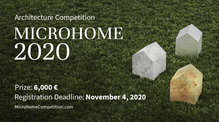 Microhome 2020, Enter the MICROHOME 2020  ‪Architecture‬Competition‬ now! 6,000 € in prize money! Closing date for registration: NOVEMBER 4, 2020