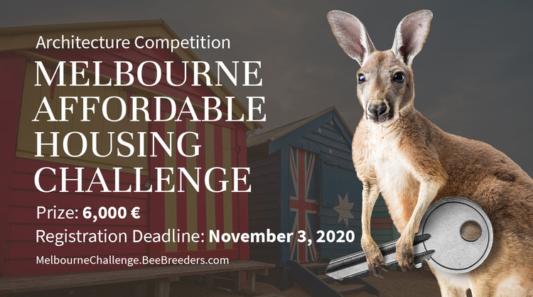 Melbourne Affordable Housing Challenge, Enter the Melbourne Affordable Housing Challenge ‪Architecture ‬Competition‬ now! 6,000 € in prize money! Closing date for registration: NOVEMBER 3, 2020