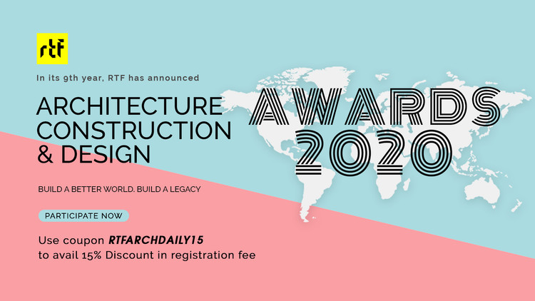 Enter Now in RTF's Architecture, Construction & Design Awards 2020, Architecture, Construction & Design Awards 2020. Image Courtesy of Rethinking The Future