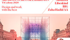"""BIG, Chipperfield, Libeskind: Discover the Internships and Lectures of 2020's """"Architecture for Exhibition"""""""