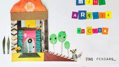 Mini Arquis en casa: Arquitectura para niños