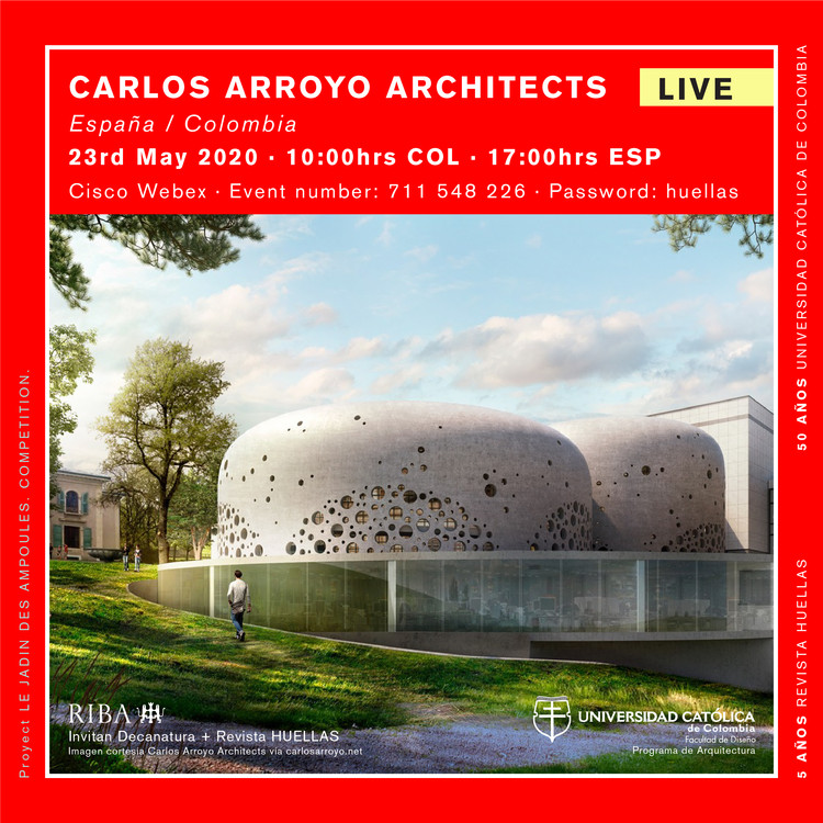 Live: Conferencia Internacional de Carlos Arroyo Architects, Revista Huellas. Fotografía por Carlos Arroyo Architects vía carlosarroyo.net