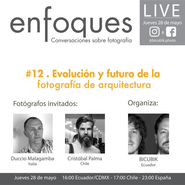 Conversatorio Bicubik: Evolución y futuro de la fotografía de arquitectura