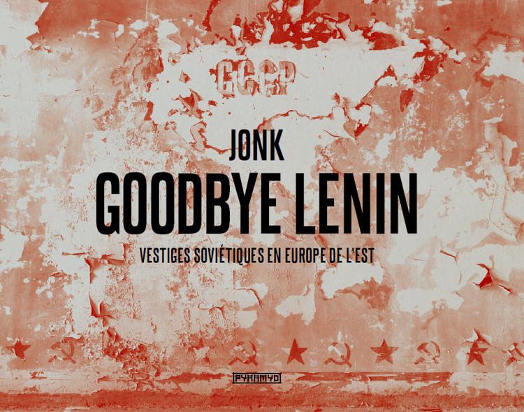 Goodbye Lenin, Abandoned military base, Germany ©Jonk