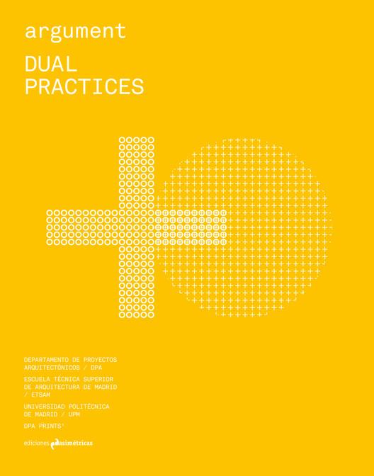 Dual Practices (argument #2)