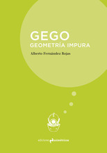 Gego. Geometría impura