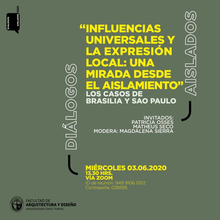 """Diálogos aislados: """"Influencias universales y la expresión local. Una mirada desde el aislamiento"""""""
