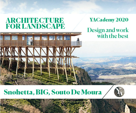 """BIG, De Lucchi, Snøhetta: Discover the Internships and Lectures of 2020's """"Architecture for Landscape"""", © YAC srl"""