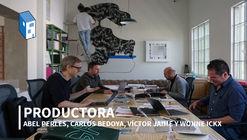 """PRODUCTORA: """"La arquitectura es una interfaz que posibilita oportunidades de relación y conciencia"""""""