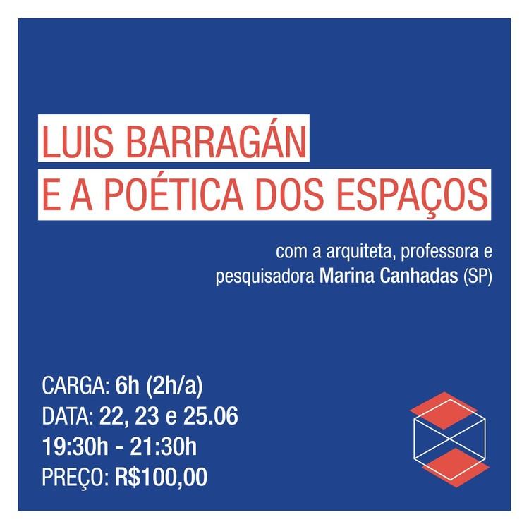 Curso On-line | Luis Barragán e a poética dos espaços, Cartaz evento.