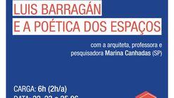 Curso On-line | Luis Barragán e a poética dos espaços