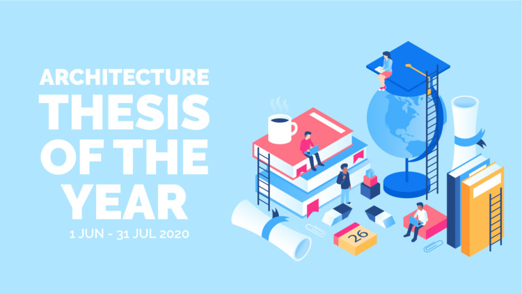Call for Submissions: Architecture Thesis of the Year | ATY 2020, Architecture Thesis of the Year | ATY 2020 (illustration designed by freepik.com)
