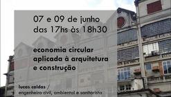 """Curso """"Economia Circular Aplicada à Arquitetura e Construção"""""""