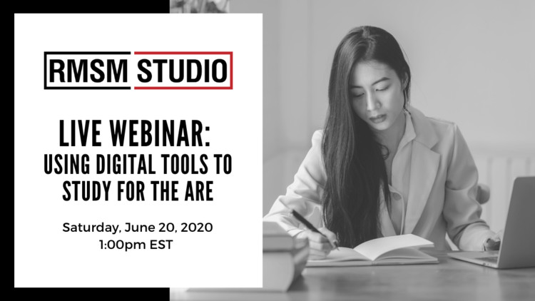 Using Digital Tools To Study For The ARE, Live Webinar: Using Digital Tools To Study For The ARE
