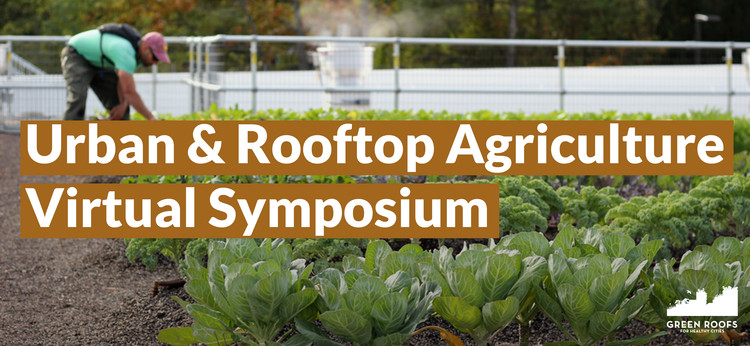 2020 Urban And Rooftop Agriculture Symposium, Urban And Rooftop Agriculture Symposium