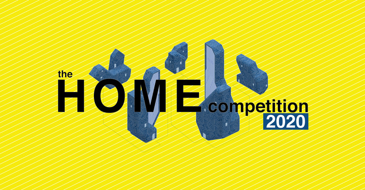 The HOME Competition 2020, What do you believe will be the future of home?