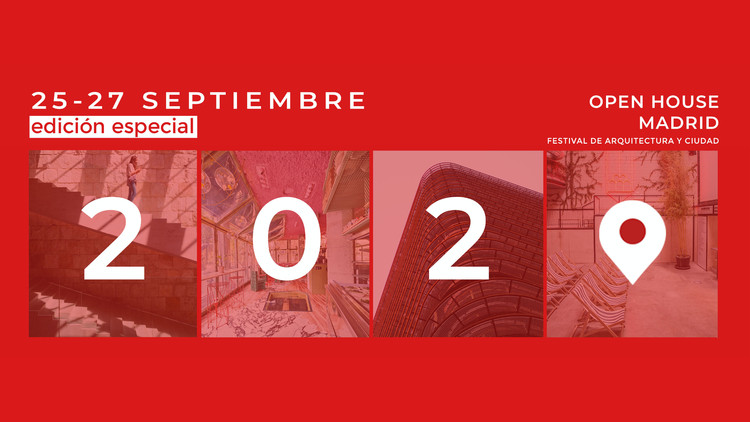 Open House Madrid 2020: Edición Especial, Open House Madrid. Edición Especial 2020