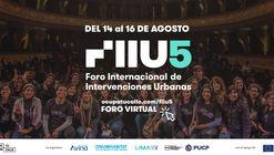 V Foro Internacional de Intervenciones Urbanas FIIU 5: Resiliencia Urbana