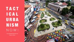 Tactical Urbanism Now! Competition