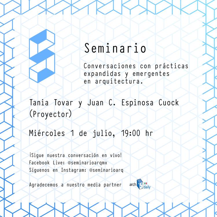 Seminario 01: Tania Tovar y Juan C. Espinosa Cuock (Proyector)
