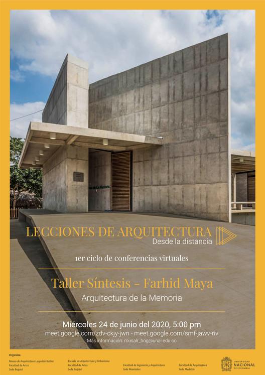 Lecciones de Arquitectura desde la distancia: 4° Conferencia - Arquitectura de la Memoria