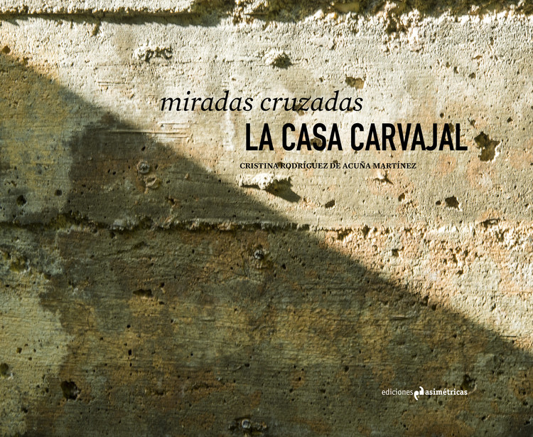 Miradas cruzadas: La Casa Carvajal, Imagen de cubierta de Cristina Rodríguez de Acuña Martínez