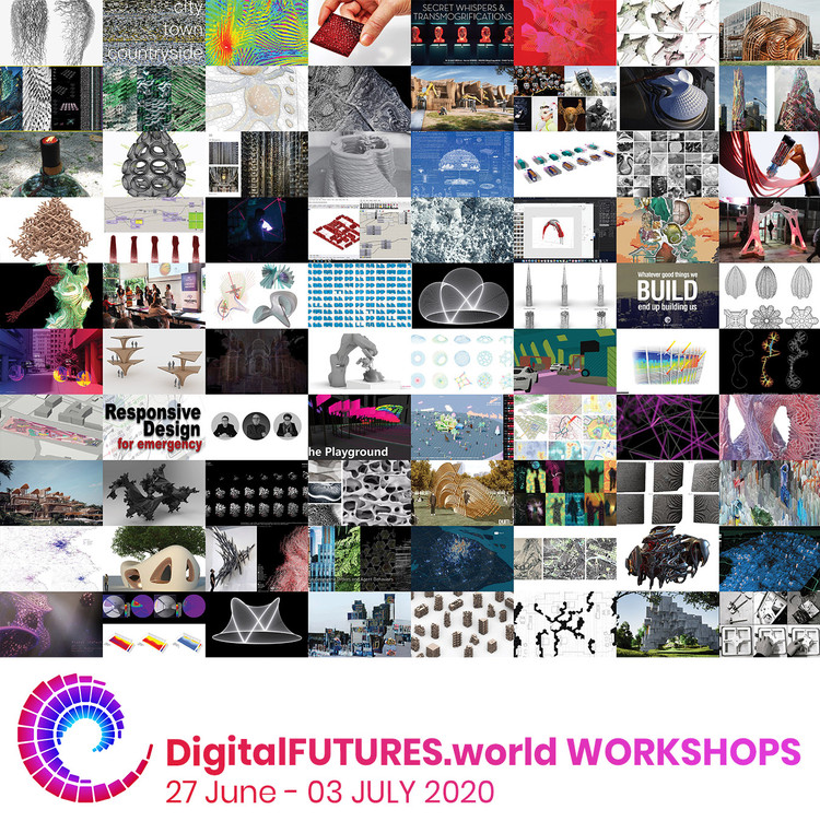 DigitalFUTURES World: Workshops