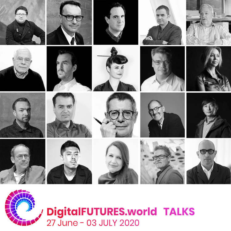 DigitalFUTURES World: Talks, Some of the speakers participating in the event