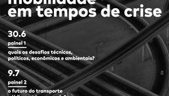 Ciclo de debates online: mobilidade em tempos de crise