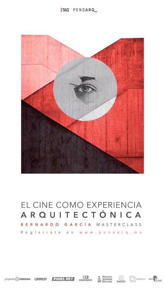 Masterclass -  El cine como experiencia arquitectónica