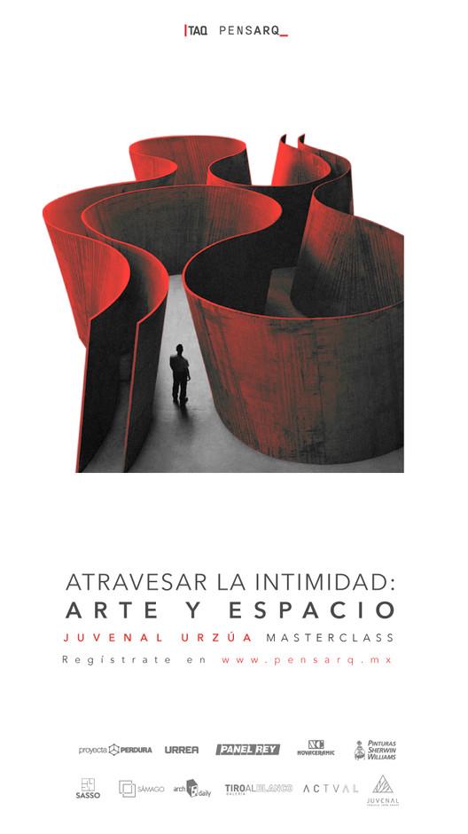 Masterclass - Atravesar la intimidad: arte y espacio