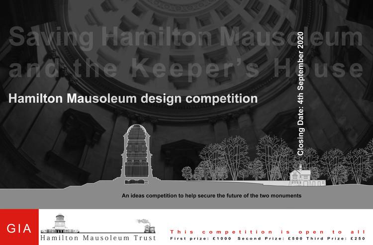 Hamilton Mausoleum Design Competition, Hamilton Mausoleum Design Competition