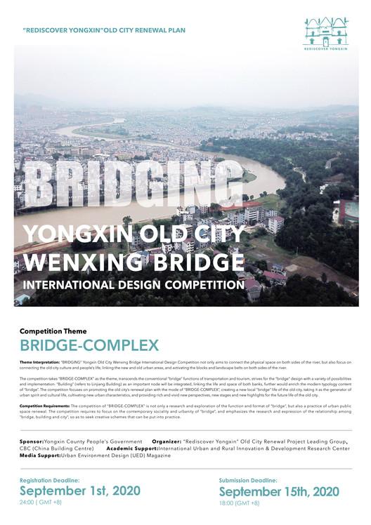 Open Call: Bridging Yongxin Old City Wenxing Bridge International Design Competition