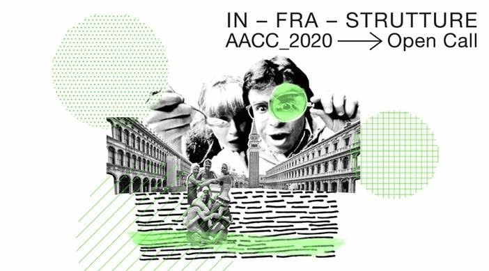 Open Call: In-Fra-Structures AACC 2020, IN -FRA- STRUCTURES 2020