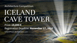 Open Call: Iceland Cave Tower