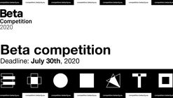 Timisoara Biennial of Architecture: Beta Competition 2020