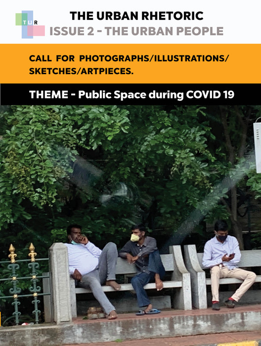 Open Call: Public Space during COVID 19, TUR Issue 2- The Urban People