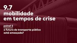 Ciclo de debates online - Mobilidade em tempos de crise