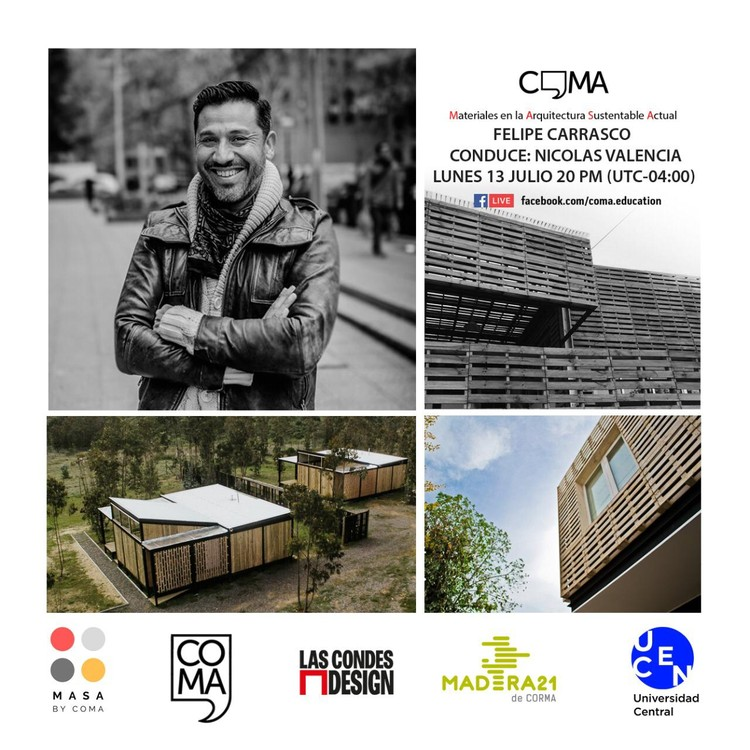Materiales en la Arquitectura Sustentable Actual: Felipe Carrasco, COMA Education