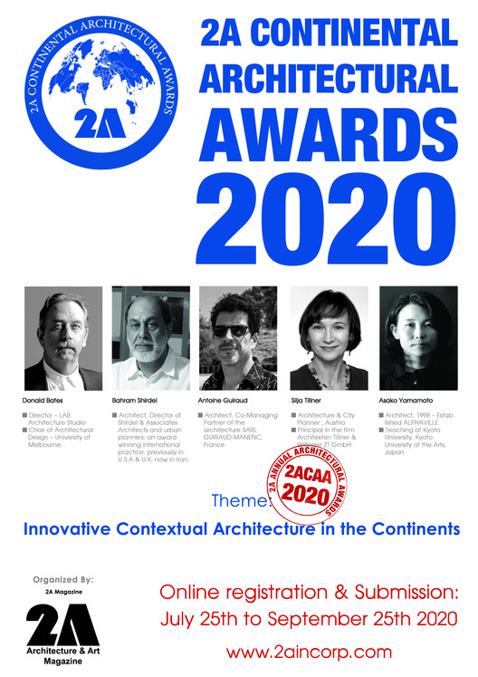 Call for Entries: 2A Continental Architectural Awards 2020, 2A Magazine is organizer of 2A Continental Architectural Awards (2ACAA) as an annual event.