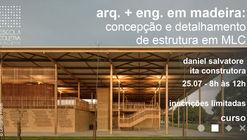 Arquitetura e Engenharia em madeira: concepção e detalhamento de estrutura em MLC