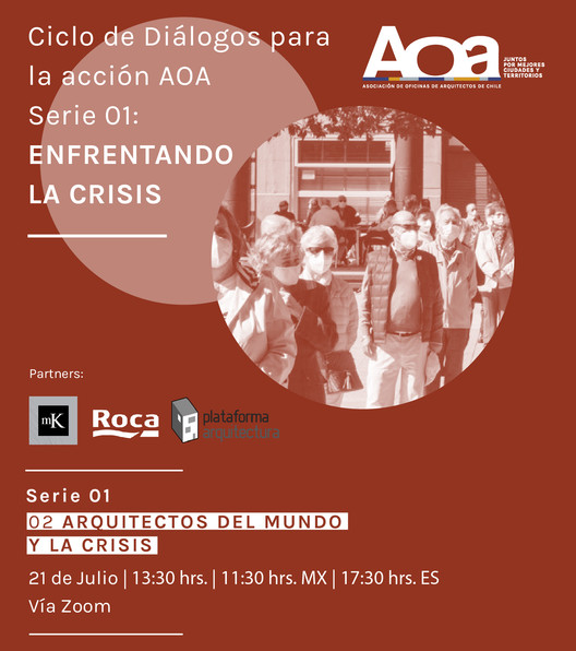 Ciclo de Diálogos para la acción AOA | Serie 01: 02 Arquitectos del mundo y la crisis