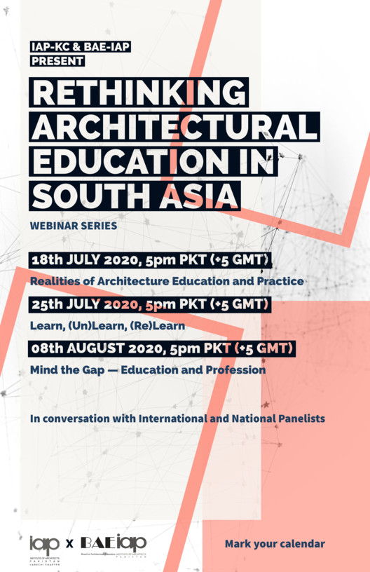 Webinar Series: Rethinking Architecture Education in South Asia, Rethinking Architecture Education in South Asia