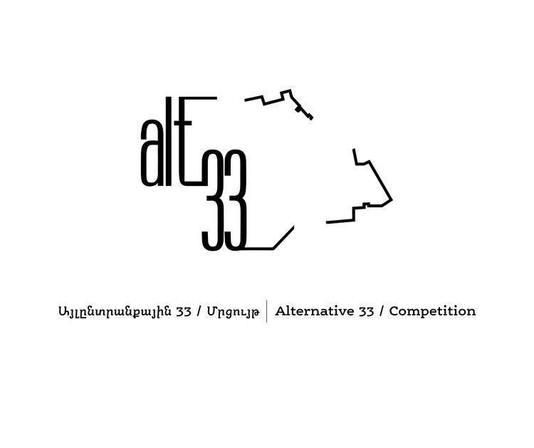 Alternative 33: Open Ideas Competition for the Urban Revitalization of the District 33 in Yerevan, Armenia