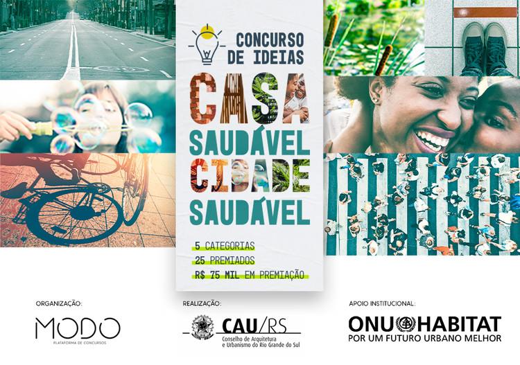 Inscrições Abertas: Concurso Cidade Saudável, Casa Saudável, Créditos  - MODO   CAU/RS