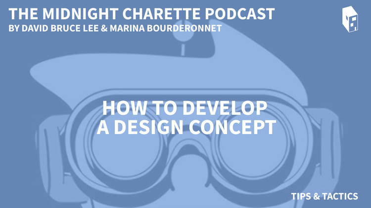 Tips & Tactics: How to Develop a Design Concept