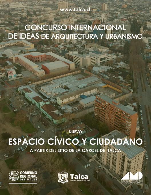 """Concurso Internacional de Ideas """"Nuevo Espacio Cívico y Ciudadano"""" en Talca, Chile"""